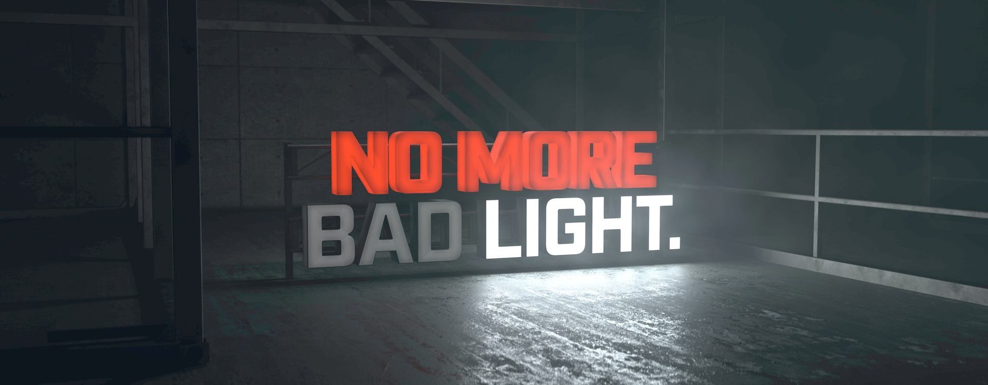 No more Bad light banner